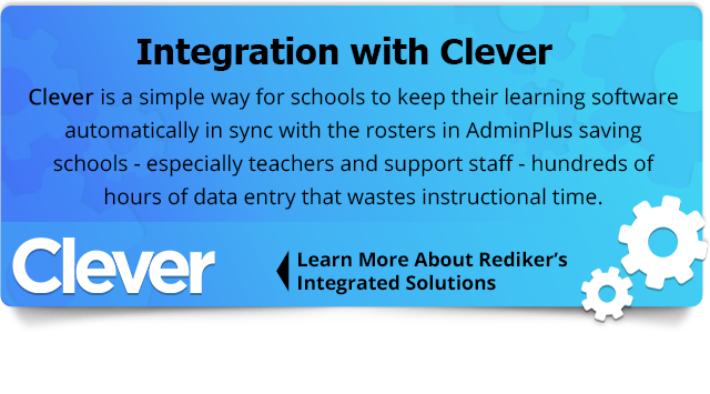 Clever is a simple way for schools to keep their learning software automatically in sync with the rosters in AdminPlus saving schools - especially teachers and support staff - hundreds of hours of data entry that wastes instructional time. Click to learn more about our integration solutions.